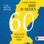 Made in Sweden. 60 słów, które stworzyły naród