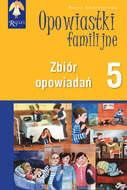 Opowiastki familijne (5) - zbiór opowiadań
