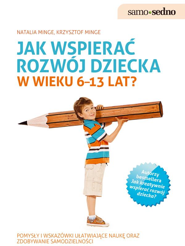 Samo Sedno - Jak wspierać rozwój dziecka w wieku 6–13 lat?