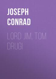 Lord Jim, tom drugi
