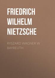 Ryszard Wagner w Bayreuth